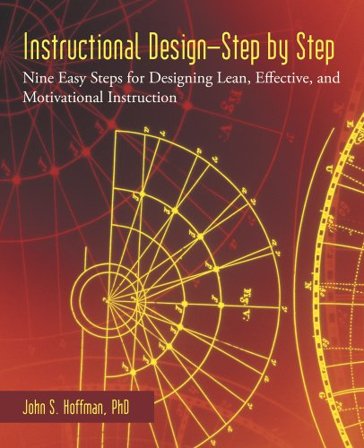 instructional-design-step-by-step-nine-easy-steps-for-designing-lean-effective-and-motivational-inst