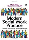 img - for Modern Social Work Practice: Teaching and Learning in Practice Settings book / textbook / text book