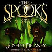 The Spook's Mistake: Wardstone Chronicles 5 | Joseph Delaney