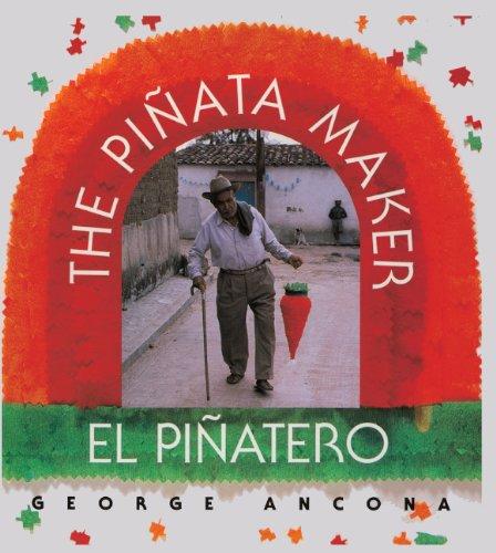 El Pinatero/The Pinata Maker (Turtleback School & Library Binding Edition)