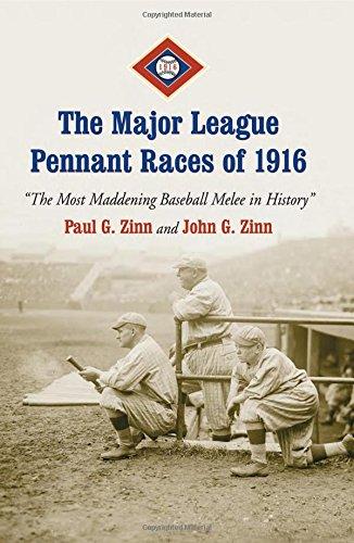 Baseball Pennant Race - The Major League Pennant Races of 1916: