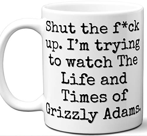 The Life and Times of Grizzly Adams Gift Mug. Funny Parody TV Show Lover Fan