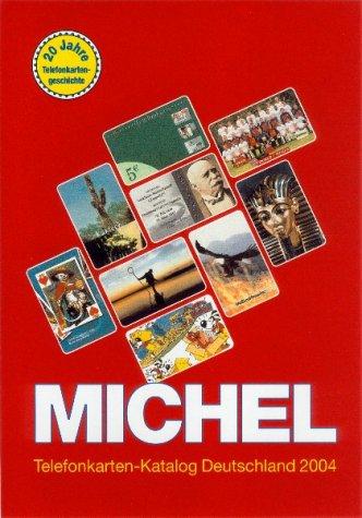 Michel Telefonkarten-Katalog Deutschland 2004