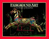 Fairground Art, Geoff Weedon and Richard Ward, 1872727743