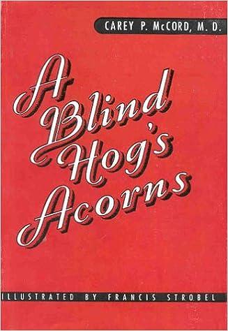 A Blind Hog's Acorns