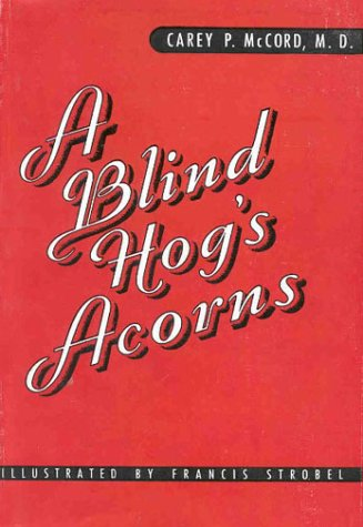 Download A Blind Hog's Acorns ebook