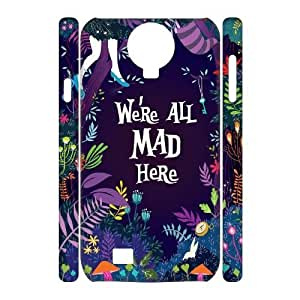 Customized We're All Mad Here I9500 3D Cover Case, We're All Mad Here Custom 3D Phone Case for Samsung Galaxy S4 I9500 at Lzzcase