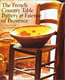 The French Country Table, Bernard Duplessy, 0810945789