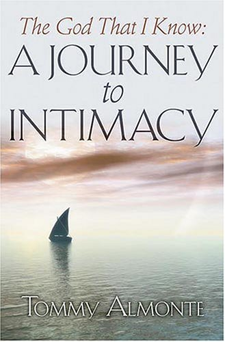 The God That I Know: A Journey to Intimacy PDF