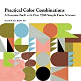 house color combinations Practical Color Combinations: A Resource Book with Over 2500 Sample Color Schemes