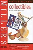 Collectibles Price Guide 2006, Madeleine Marsh, 1845331869