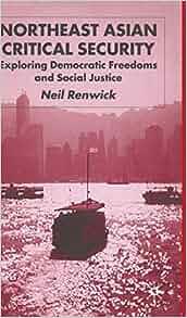Amazon.com: Northeast Asian Critical Security: Essays in