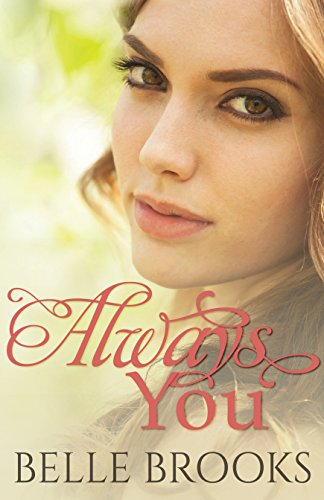 Always You by [Brooks, Belle]