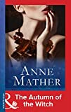 Front cover for the book The Autumn of the Witch by Anne Mather