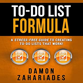 amazon com to do list formula a stress free guide to creating to
