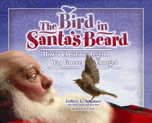 Bird in Santa's Beard (Big Belly Series) (Best Beard In The World)