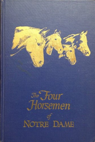 Notre Dame Horsemen Four (The Four Horsemen of Notre Dame)