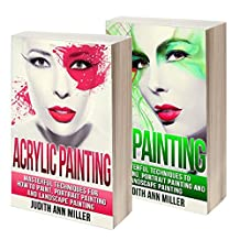 Painting: Box Set: Acrylic Painting and Oil Painting Guide for Beginners