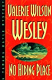 No Hiding Place, Valerie Wilson Wesley, 0399143181