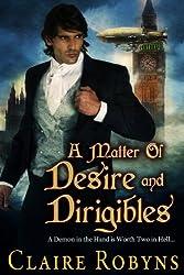 A Matter of Desire and Dirigibles (Dark Matters Book 3)