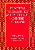 Product review for Practical Therapeutics of Traditional Chinese Medicine (Paradigm Title)