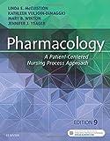 Pharmacology: A Patient-Centered Nursing Process Approach, 9e