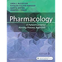 Pharmacology: A Patient-Centered Nursing Process Approach