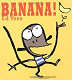 Banana!: A Picture Book