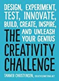"""As seen on Inc.com Discover your """"Aha"""" moment--right now!What's the best way to become more creative? Just change how you think! This book challenges you to go against your default ways of thinking in order to write, design, and build something extra..."""