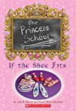 If the Shoe Fits, Sarah Hines Stephens and Jane B. Mason, 0439545323
