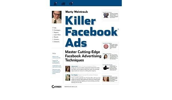 Killer Facebook Ads: Master Cutting-Edge Facebook Advertising