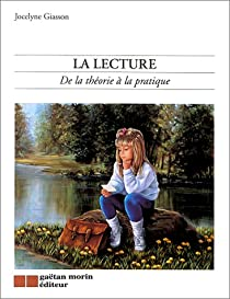 La lecture : de la théorie à la pratique par Giasson