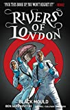 """Rivers of London Volume 3 Black Mould"" av Ben Aaronovitch"