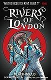 """Rivers of London Volume 3 - Black Mould"" av Ben Aaronovitch"