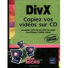 DivX Copiez vos vidéos sur CD