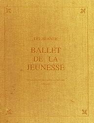 Ballet De LA Jeunesse