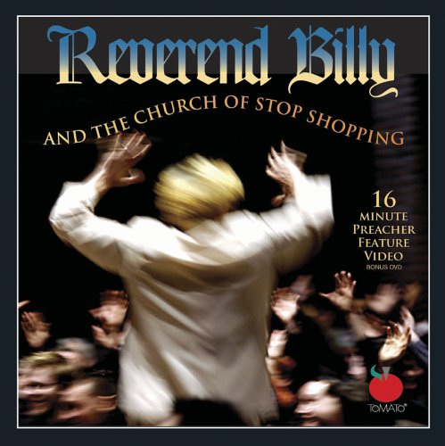 Reverend Billy and the Church of Stop - West Village Shopping