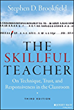 The Skillful Teacher: On Technique, Trust, and Responsiveness in the Classroom