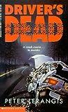 Driver's Dead, Peter Lerangis, 0590466771
