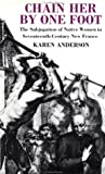 Chain Her by One Foot, Karen L. Anderson, 0415908272
