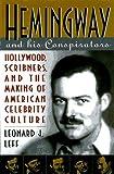 Hemingway and His Conspirators, Leonard J. Leff, 0847685446