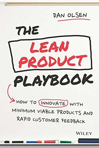 The Lean Product Playbook: [Paperback] [Jan 01, 2017] Dan Olsen [Paperback] [Jan 01, 2017] Dan Olsen