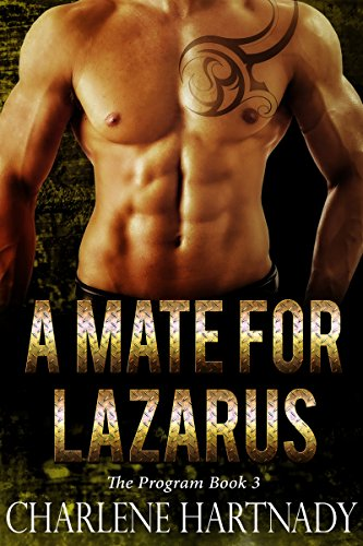A Mate for Lazarus (The Program Book 3) by [Hartnady, Charlene]
