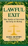 Lawful Exit, Derek Humphry, 0963728008