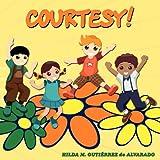 Courtesy!, Hilda M. Gutitrrez De Alvarado, 1438917066