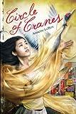 Circle of Cranes, Annette LeBox, 0803734433