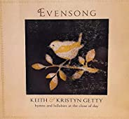 Evensong: Hymns and Lullabies at the Close of Day