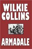 Armadale, Wilkie Collins, 1557426481