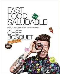 Fast food saludable: Disfruta de la comida sin remordimientos ...