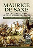 Maurice de Saxe and the Conquest of the Austrian